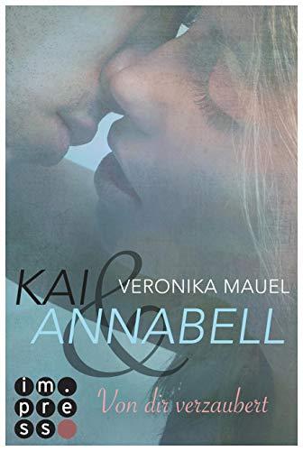 Kai & Annabell 1: Von dir verzaubert (1)
