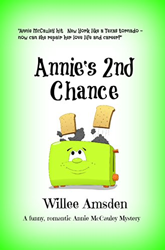 Book: Annie's 2nd Chance - A Funny Romantic Annie McCauley Mystery by Willee Amsden