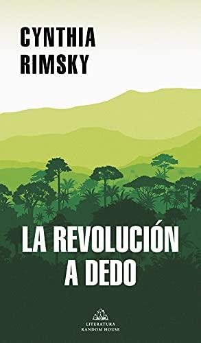 La Revolución a Dedo / The Random Revolution