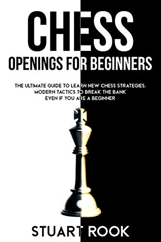 CHESS OPENINGS FOR BEGINNERS: The U…