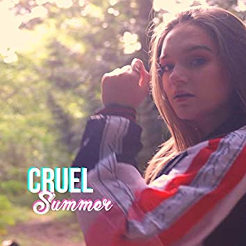 Cruel Summer (Acoustic)