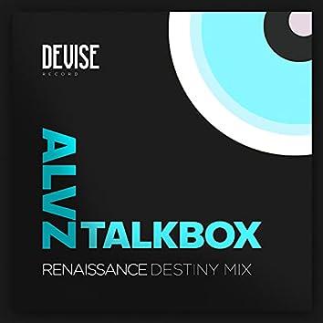 Renaissance (Talkbox Destiny Mix)