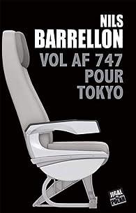Vol AF 747 pour Tokyo par Barrellon
