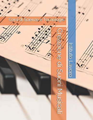Creazione di Suoni Musicali: Corsi di Scienze e Tecnologie