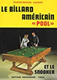 Le billard americain 'pool' et le snooker