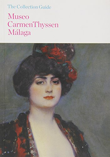 Guía del Museo Carmen Thyssen Málaga: Collection Guide