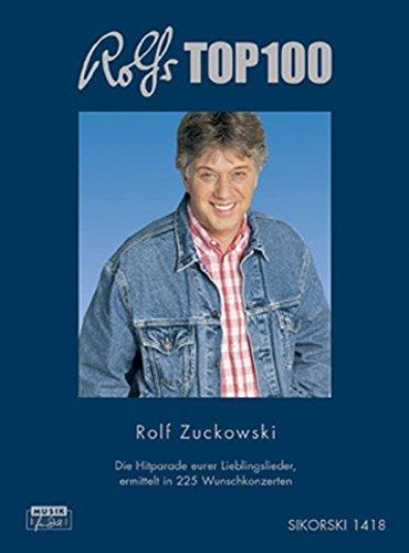 Rolfs Top 100: Die Hitparade eurer Lieblingslieder, ermittelt in 225 Wunschkonzerten