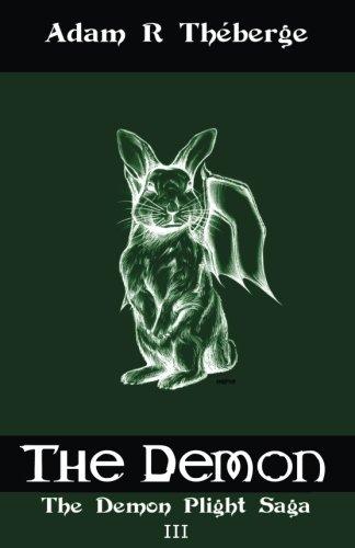 The Demon (The Demon Plight Saga) (Volume 3)