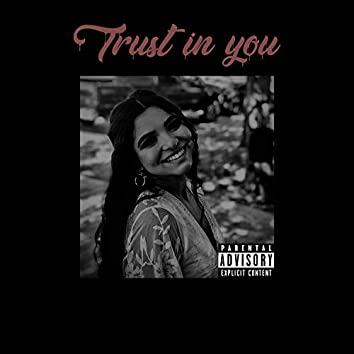 Trust in you (feat. K.I.D)