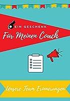 Fuer meinen Trainer: Tagebucherinnerungen als Geschenk an Ihren Coach