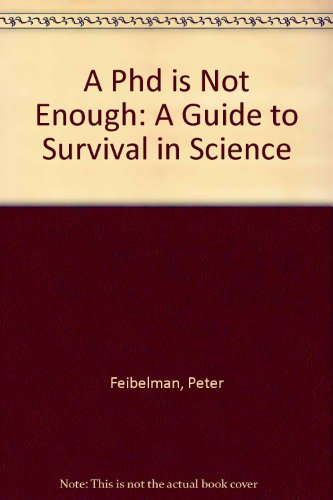 A Ph.d. Is Not Enough!: A Guide To Survival In Scienceの詳細を見る