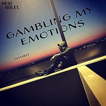 Gambling My Emotions
