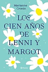 Los cien años de Lenni y Margot par Marianne Cronin
