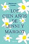 Los cien años de Lenni y Margot par Cronin
