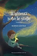 Racconti sotto le stelle: Volume I (Italian Edition)