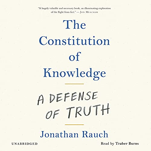 The Constitution of Knowledge Audiobook By Jonathan Rauch cover art