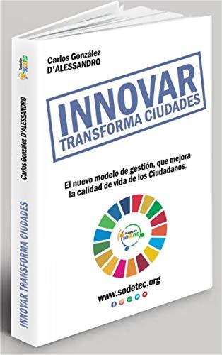 Innovar Transforma Ciudades