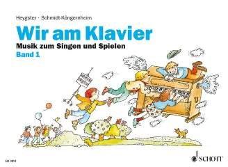 WIR AM KLAVIER 1 - arrangiert für Klavier [Noten / Sheetmusic] Komponist: HEYGSTER MALTE + SCHMIDT KOENIGERNHEIM WOLFGANG