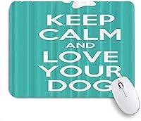 ECOMAOMI 可愛いマウスパッド 落ち着いてあなたの犬を愛してください 滑り止めゴムバッキングマウスパッドノートブックコンピュータマウスマット