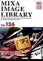 MIXA IMAGE LIBRARY Vol.136 贅沢な時間