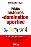 Petites histoires de domination sportive: Ou pourquoi le handball en France, le plongeon en Chine et la boxe à Cuba ?