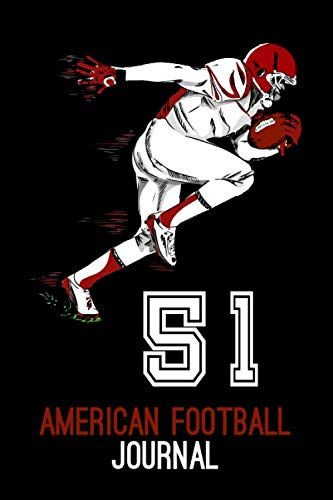 American Football Journal 51: Lined Paper Notebook Journal Dairy American Football Lover Gift