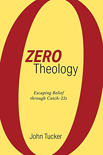Zero Theology: Escaping Belief through Catch-22s