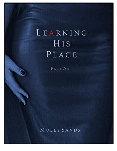 Learning His Place - Part One