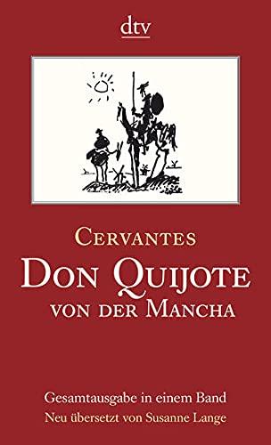 Don Quijote von der Mancha, Teil I und II: Roman