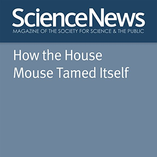 How the House Mouse Tamed Itself audiobook cover art