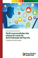 Perfil empreendedor dos alunos do curso de Administração da Feevale