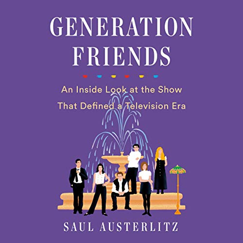 Generation Friends audiobook cover art