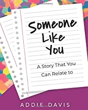 Someone Like You: A Story That You Can Relate To