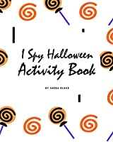 I Spy Halloween Activity Book for Toddlers / Children (8x10 Coloring Book / Activity Book)