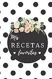 mis recetas favoritas: Libro de Recetas en Blanco: Cuaderno Recetario con 120 hojas para anotar tus recetas favoritas,6 in x 9 in (español)