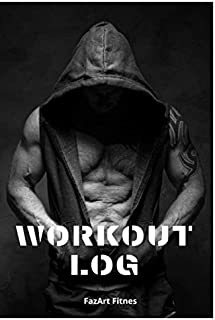 WORKOUT LOG: Workout book, Crossfit log book, Gym logbook, Workout Journal (110 Pages, 6 x 9)