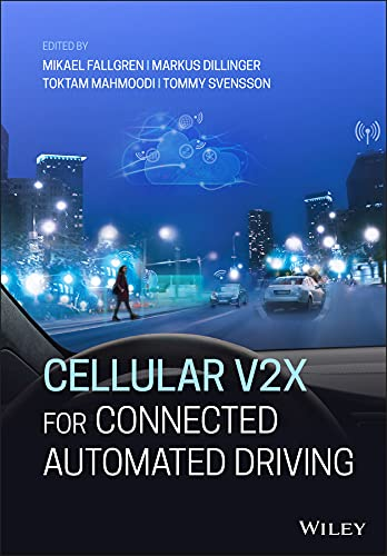 Cellular V2X for Connected Automated Driving (English Edition)
