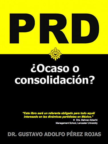 PRD: ¿Ocaso o consolidación?