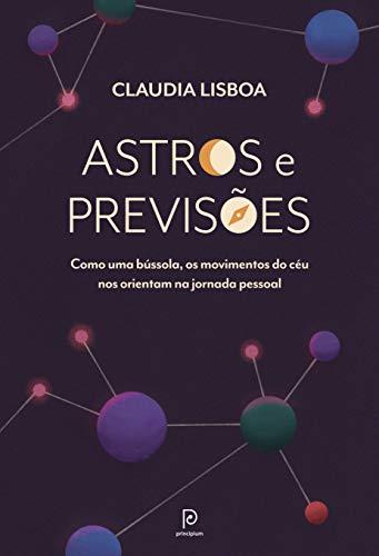 Astros e previsões: Como uma bússola, os movimentos do céu nos orientam na jornada pessoal
