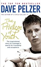 PRIVILEGE OF YOUTH: The Inspirational Story of a Teenager's Search for Friendship and Acceptance