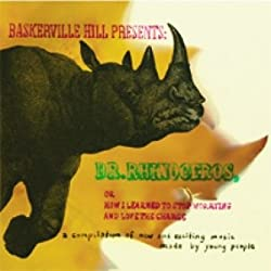 Baskerville Hill Presents: Dr. Rhinoceros or How I Learned to Stop Worrying and Love the Charge