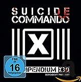Compendium X30: Dependent 1999–2007 von Suicide Commando