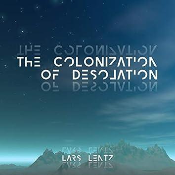 The Colonization of Desolation