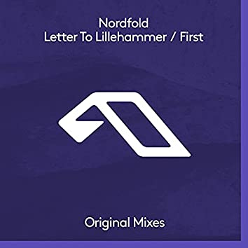 Letter To Lillehammer / First