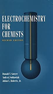 Electrochemistry for Chemists by Donald T. Sawyer (1995-09-30)