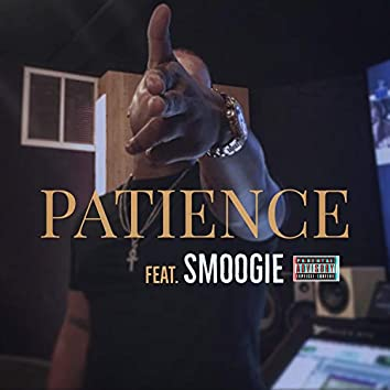 Patience (feat. Smoogie)