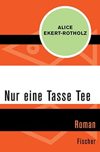 Nur eine Tasse Tee: Roman
