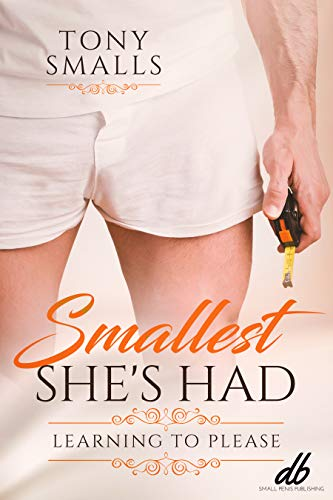Smallest She's Had: Learning to Please (English Edition)