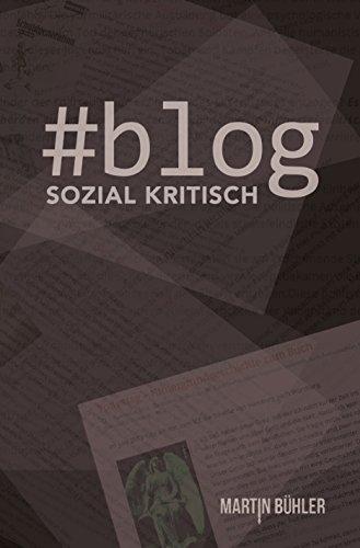#Blog: Sozial Kritisch (German Edition)