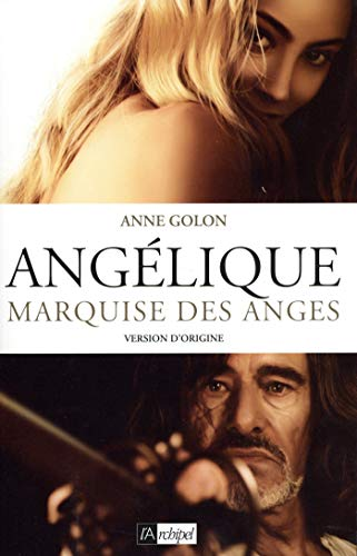 Angélique - tome 1 Marquise des anges (French Edition)